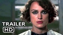 COLETTE Official Trailer 2 (NEW 2018) Keira Knightley Movie HD