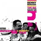 Benny Benassi альбом Love is Gonna Save Us - Single