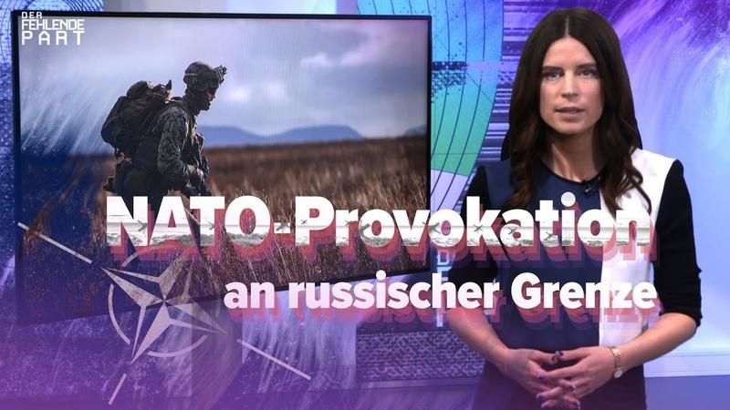 Was steckt hinter dem NATO-Großmanöver an der russischen Grenze? [DFP 05]
