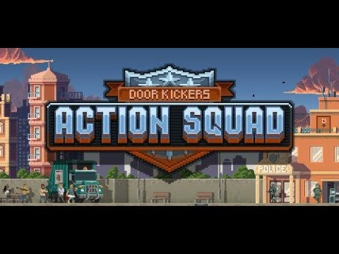 Door Kickers Action Squad - OST - Mission 4