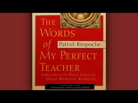 The Words of My Perfect Teacher part 3 [2018-09-20 AM]