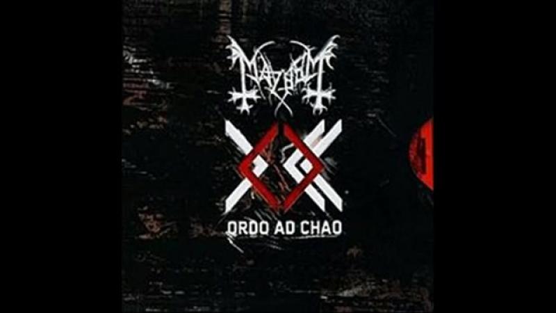 Mayhem-Ordo Ad Chao(full audio remaster)