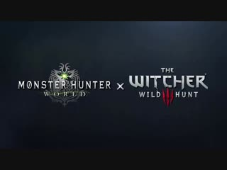 Monster Hunter: World – The Witcher 3: Wild Hunt Collaboration Trailer   PS4