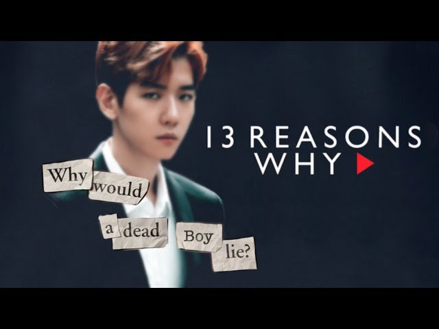 [FANMADE] EXO 13 Reasons Why Trailer
