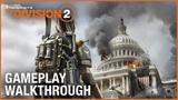 Tom Clancys The Division 2: E3 2018 World Premiere Gameplay Walkthrough Trailer | Ubisoft [NA]