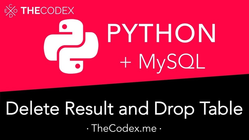Python and MySQL Deleting Entries and Dropping Tables