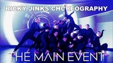 Believer - Imagine Dragons Encore at The Main Event Ricky Jinks Choreography