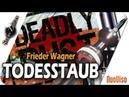 Deadly Dust Frieder F Wagner bei SteinZeit