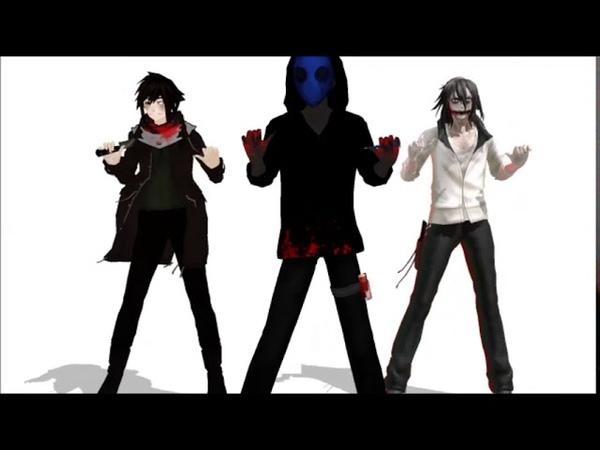 Creepypasta [MMD]~ Talk dirty (eyeless Jack, Jeff, Liu)