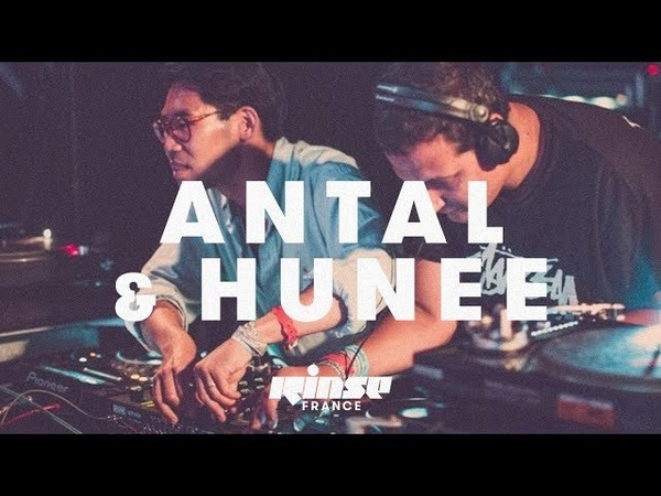 Antal B2B Hunee (5 hours DJ set) - Rinse France