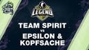 Team Spirit vs Epsilon, k0pfsache Highlights / Legend Series 5