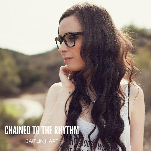 Caitlin Hart альбом Chained to the Rhythm