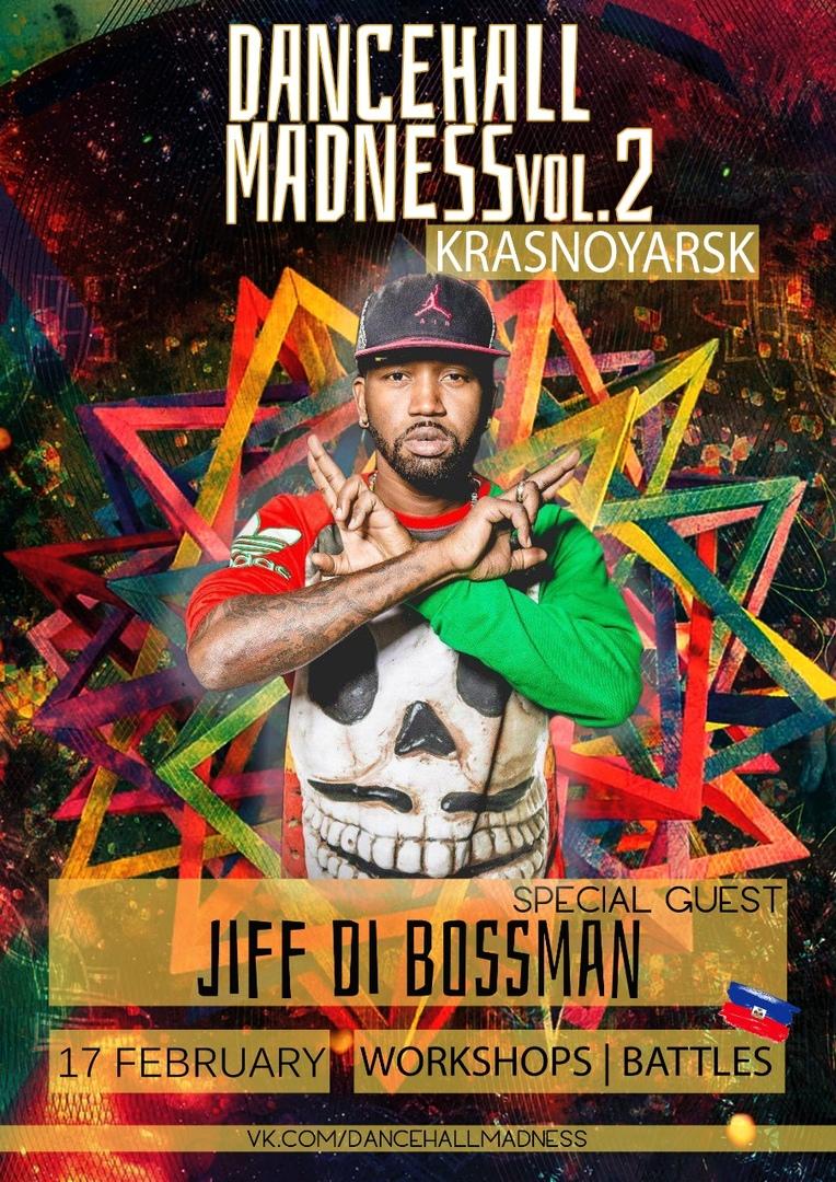 Афиша Красноярск 17.02.2019 DANCEHALL MADNESS/JIFF DI BOSSMAN