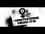 Hawthorne Heights - Saying Sorry Acoustic
