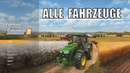 LS19 Alle bisherigen Traktoren Harvester Fahrzeuge LS19 News