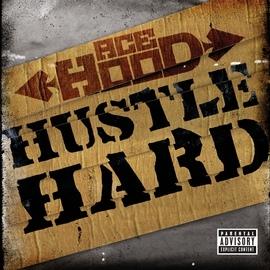 Ace Hood альбом Hustle Hard