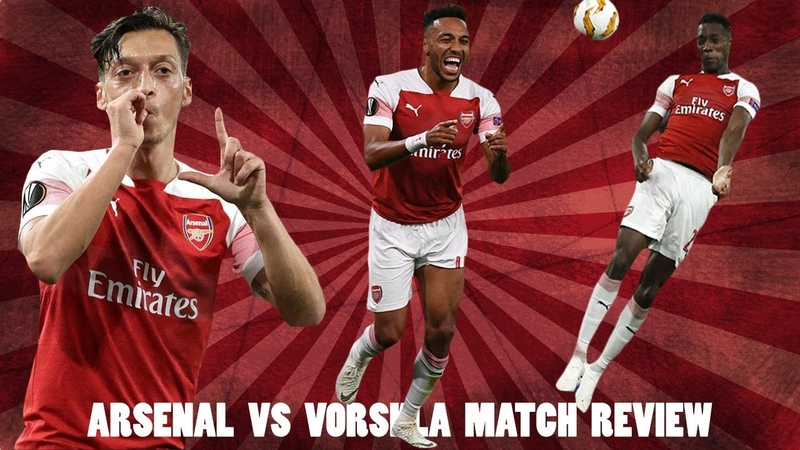 Arsenal 4 2 FC Vorskla Europa League Match Review Aubameyang Was Brilliant