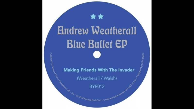Andrew Weatherall - Making Friends with The Invader