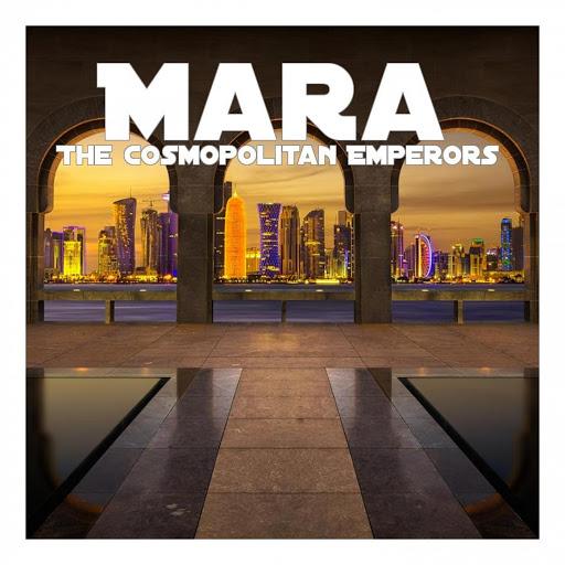 Мара альбом The Cosmopolitan Emperors