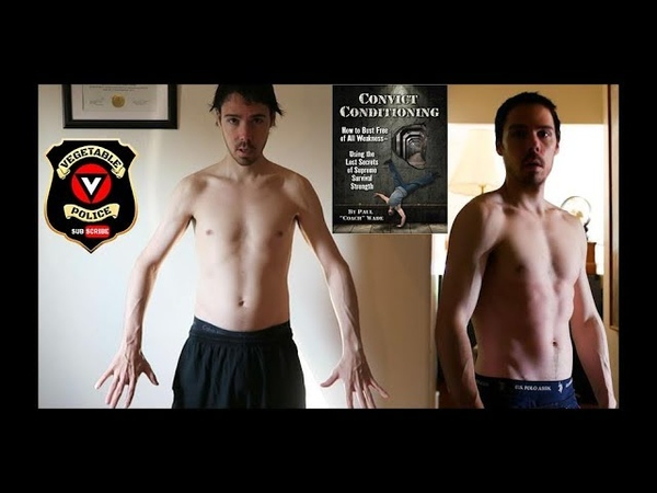 My Convict Conditioning Before and After as a Vegan. Best Body Weight Book With One Major Flaw