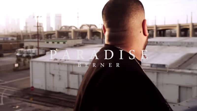 Berner Ft. Wiz Khalifa - Paradise