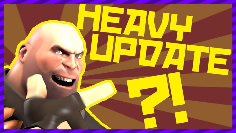 [TF2] - Hopes and Predictions For The Heavy Update