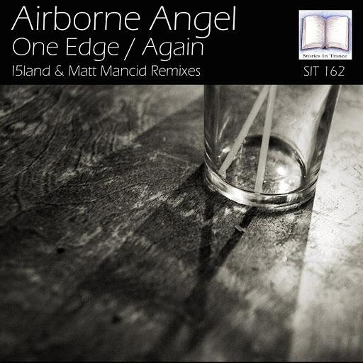 Airborne Angel альбом One Edge / Again (Remixes)