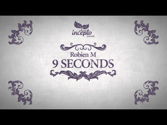 Robien M - 9 Seconds (Original Mix)
