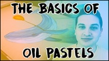 The Basics of Oil Pastels How to use Oil Pastels