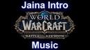 Jaina Music (Intro-Kul Tiras Music) - Warcraft Battle for Azeroth Music