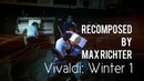 Recomposed by Max Richter: Vivaldi - Winter 1