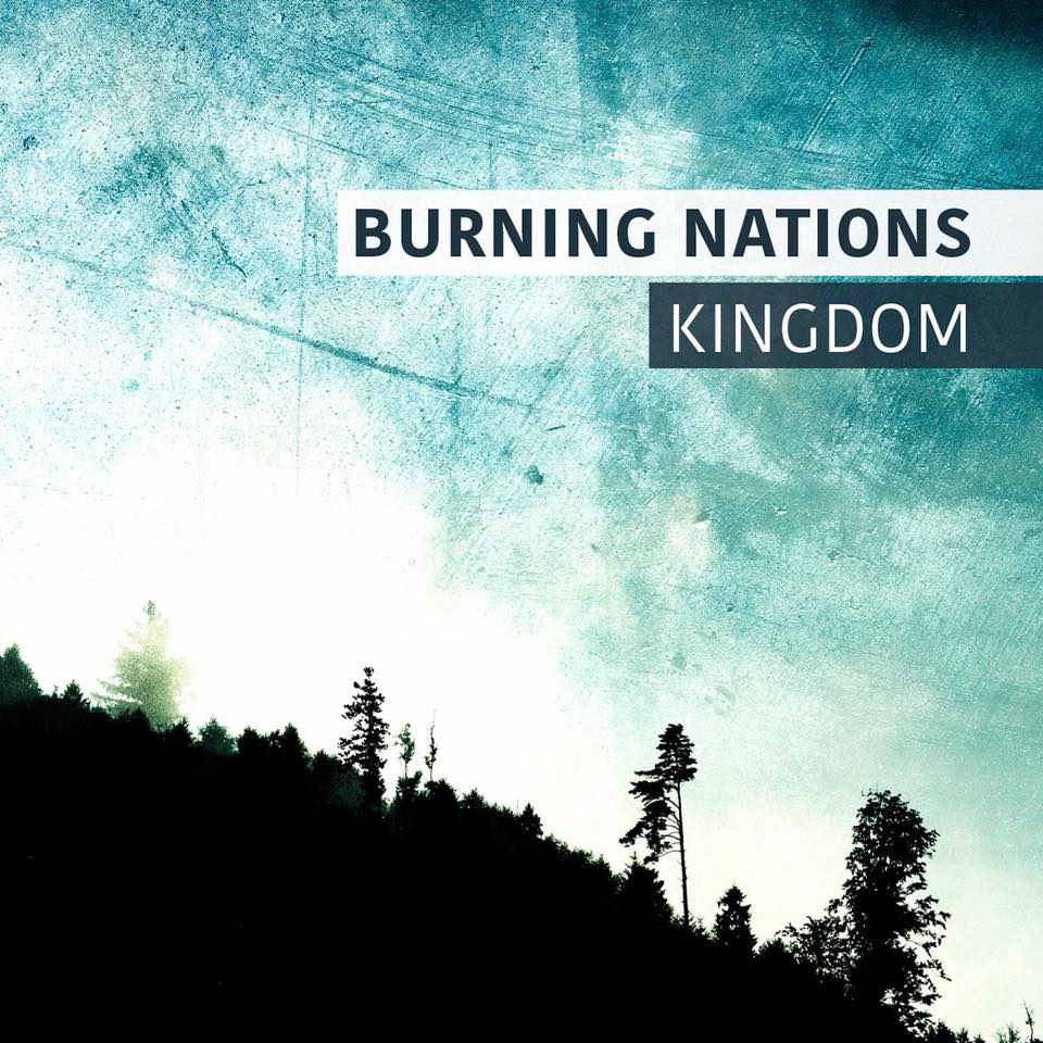 Burning Nations - Kingdom (2016)