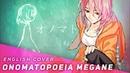Onomatopoeia Megane -Acoustic Ver- (English Cover)【JubyPhonic】オノマトペメガネ