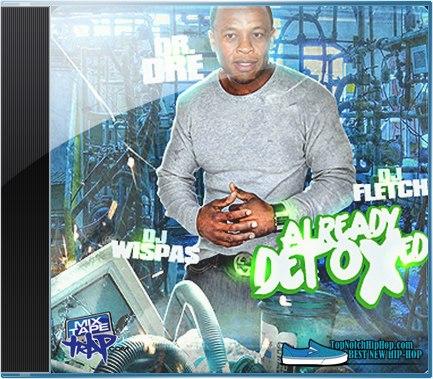 Dr. Dre - Already Detoxed - 2012