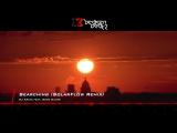 DJ Artak feat. Sone Silver - Searching (SolarFlow Remix)