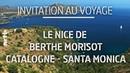 Invitation au voyage Le Nice de Berthe Morisot Catalogne Santa Monica ARTE