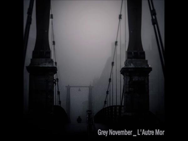 Grey November - Lautre Mort (full album) 2018