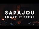 Sapajou Make It Deep @ Djoon