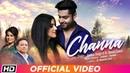 Channa | Jyotica Tangri | Dr. Biman Saikia | Sushant-Shankar | Latest Song 2019