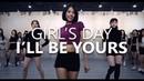 GIRL'S DAY걸스데이 - I'LL BE YOURS / Choreography . HAZEL