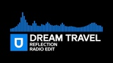Trance - Dream Travel - Reflection (Radio Edit) Umusic Records Release