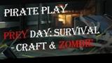 Обзор на Prey Day Survival - Craft &amp Zombie