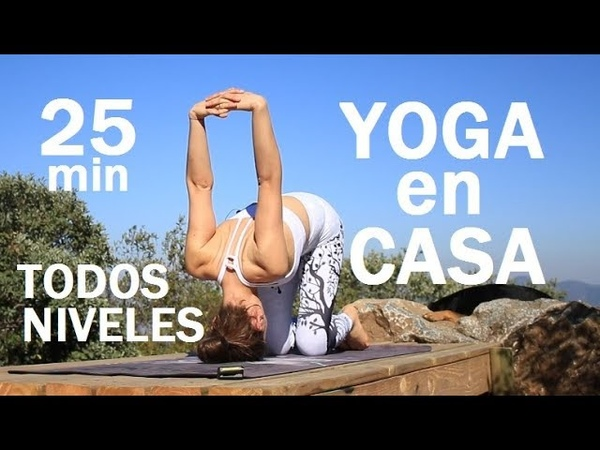Yoga 25 min para todo cuerpo para todos niveles   Vinyasa con Elena Malova