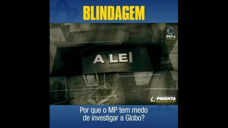 Até quando o Ministério Público Federal vai fazer vista grossa para Rede Globo ?