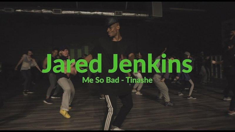 Tinashe - Me So Bad | Jared Jenkins | mL