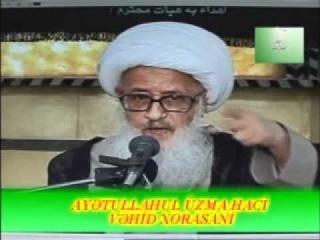 Ayetullah Vahid Xorasani Allahin adlari. Tövhid.wmv