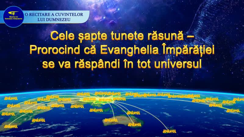 """""""Cele șapte tunete răsună – Prorocind că Evanghelia Împărăției se va răspândi în tot universul"""""""