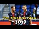 Neymar Jr Kylian Mbappe 2019 ● The Monsters Show ● Dribbling Skills/Tricks Goals ● 2018-2019 HD
