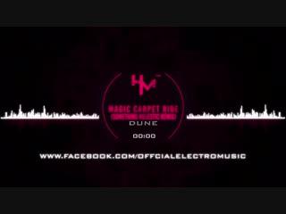[3][150.00 D]   dune  ★  magic carpet ride  ★  something majestic remix