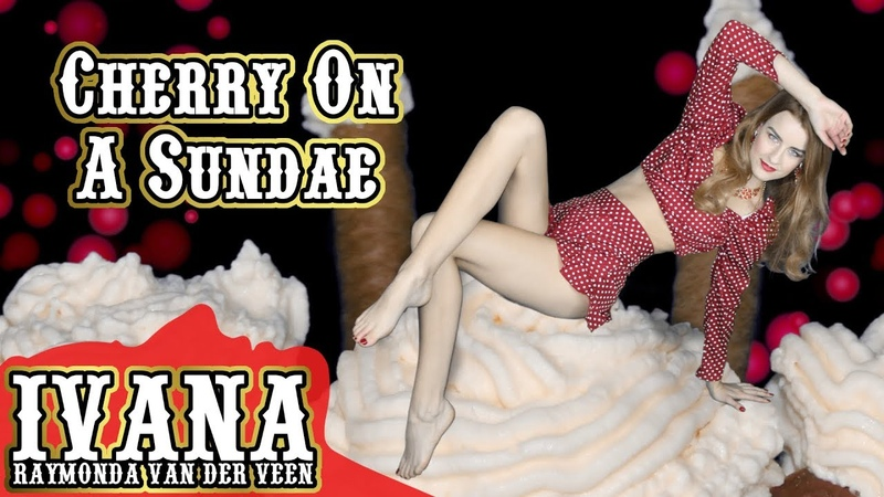 Ivana Raymonda - Cherry On A Sundae (Original Song Official Music Video) 4k